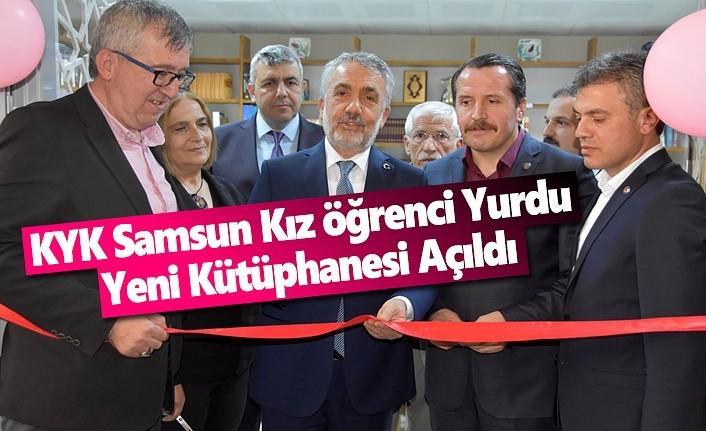 KYK Samsun Kız Öğrenci Yurdu Yeni Kütüphanesi Açıldı