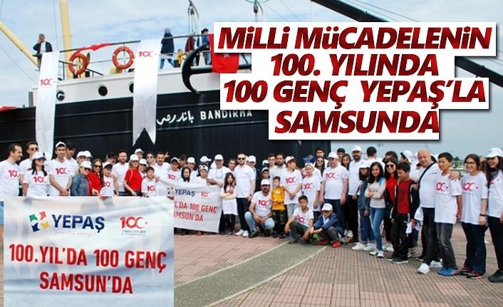 Milli Mücadelenin 100.Yılında 100 Genç Yepaş'la Samsunda