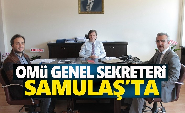 OMü Genel Sekreterin'den Tamgacı'ya ziyaret
