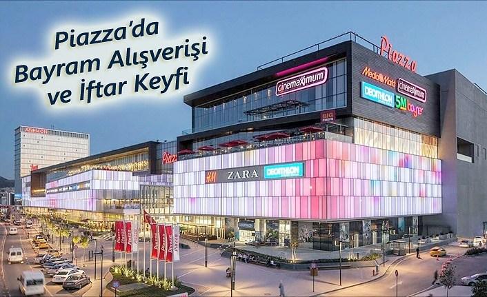 Piazza AVM'de Bayram Alışverişi ve İftar Keyfi