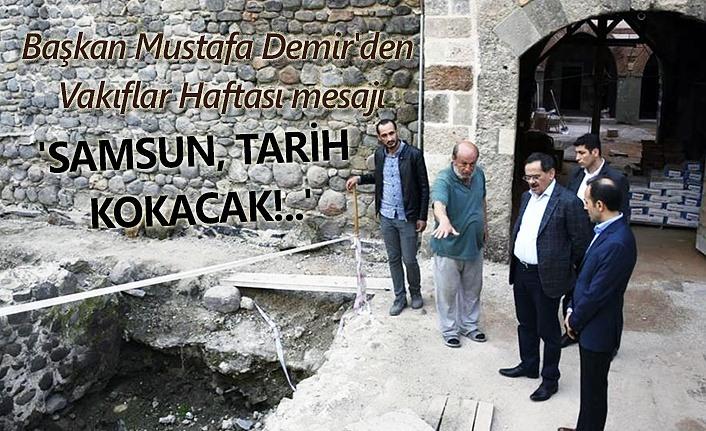Samsun'un gizli kalmış tarihi gün yüzüne çıkacak
