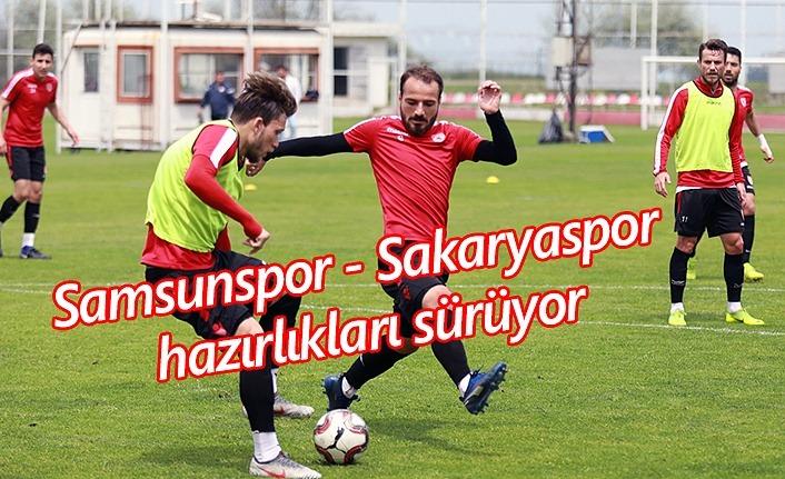 Samsunspor Sakaryaspor maçı hazırlıklarını sürüyor