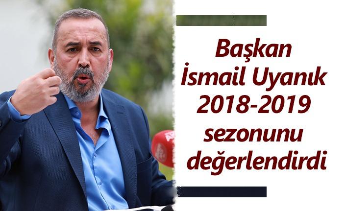 Samsunspor Başkanı İsmail Uyanık'tan önemli açıklamalar