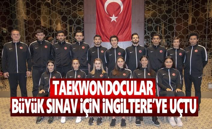 Taekwondocular Büyük Sınav İçin İngiltere'ye Uçtu