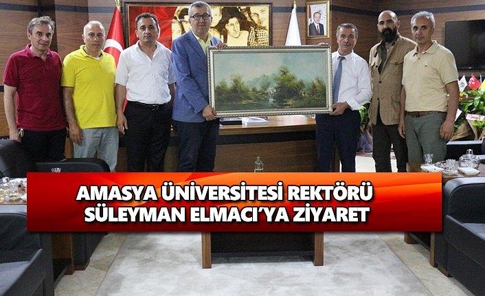 Amasya üniversitesi rektörü Süleyman Elmacı'ya ziyaret