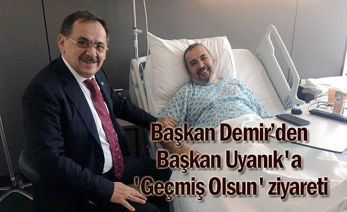 Başkan Demir'den, Uyanık'a 'Geçmiş Olsun' ziyareti