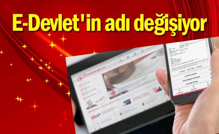 E-Devlet'in adı Dijital Türkiye olacak!