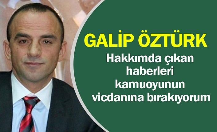 Galip Öztürk'ten belgeli cevap!