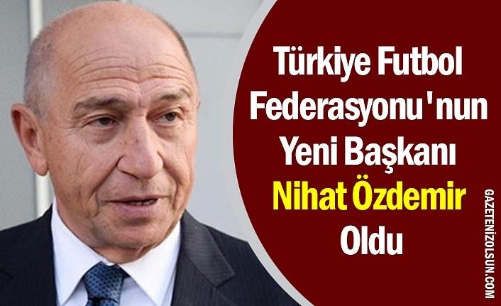 Nihat Özdemir Türkiye Futbol Federasyonu'nun Yeni Başkanı Oldu