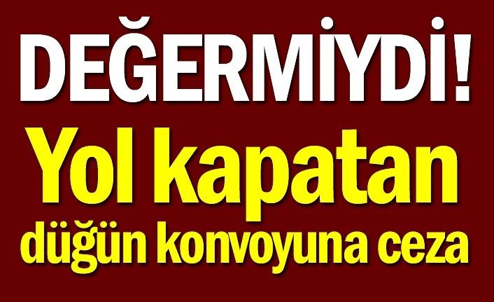 Samsun'da yol kapatan düğün konvoyuna ceza!