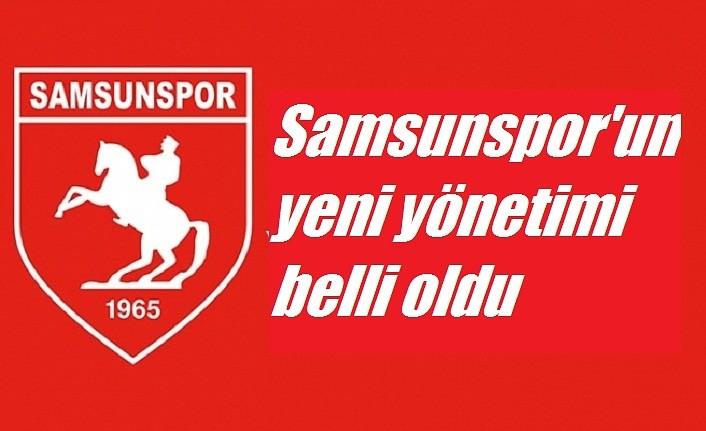 Samsunspor'un yeni yönetimi belli oldu