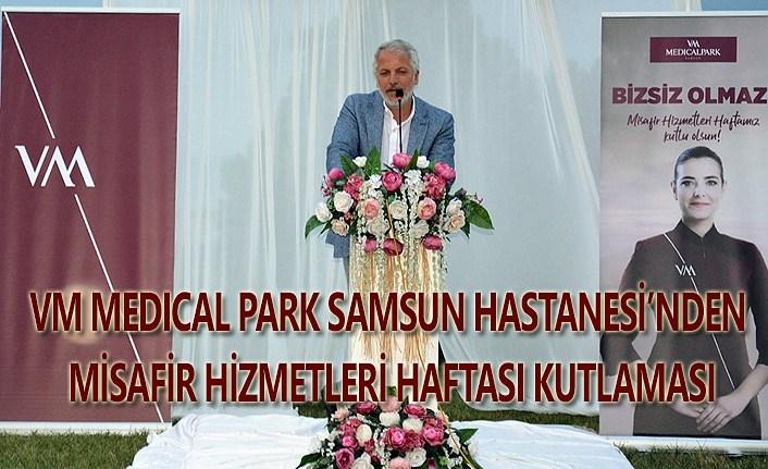 VM Medical Park Samsun Hastanesi Misafir Hizmetleri Haftası'nı kutladı