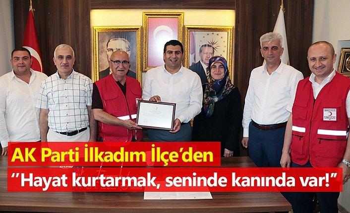AK Parti İlkadım İlçe'den kan bağışına büyük destek