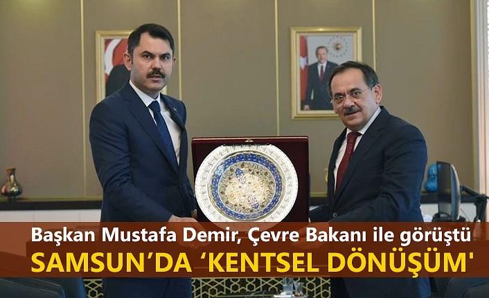 Başkan Mustafa Demir Bakan Kurum ile görüştü