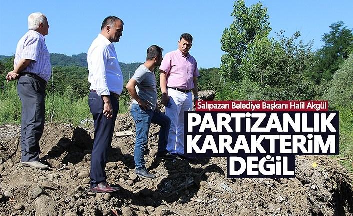 Başkan Akgül: Partizanlık Karakterim Değil