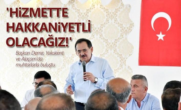 Başkan Mustafa Demir: Hizmette hakkaniyetli olacağız