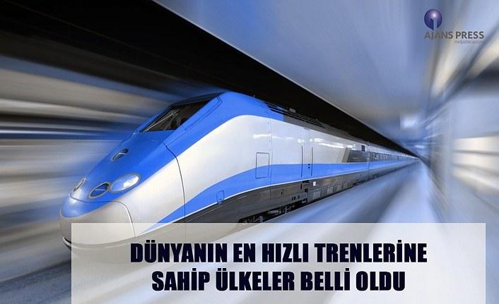 Dünyanın en hızlı trenlerine hangi ülkeler sahip?