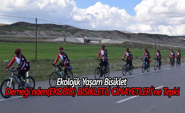 Ekolojik Yaşam Bisiklet Derneği'nden(EKOBİD) BİSİKLETLİ CİNAYETLERİ'ne Tepki