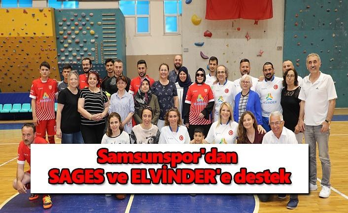 Samsunspor'dan SAGES ve ELVİNDER'e destek