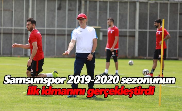 Samsunspor 2019-2020 sezonunun ilk idmanını gerçekleştirdi