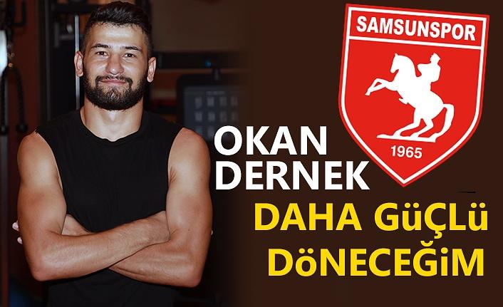 Samsunsporlu Okan Dernek iddialı konuştu!