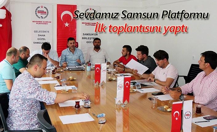 Sevdamız Samsun Platformu ilk toplantısını yaptı