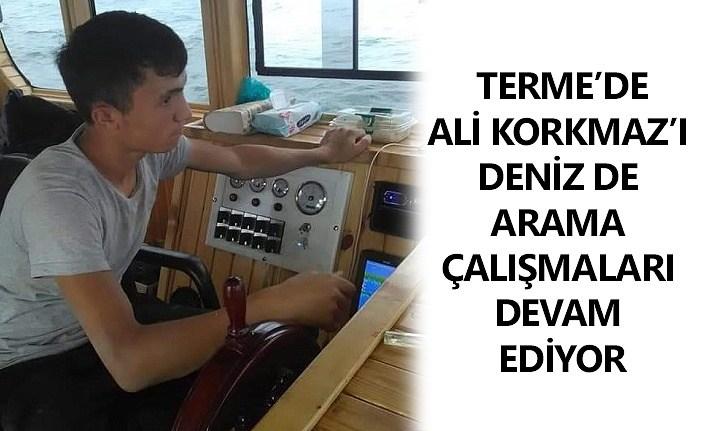 Terme'de denize düşen Ali Korkmaz aranmaya devam ediliyor!