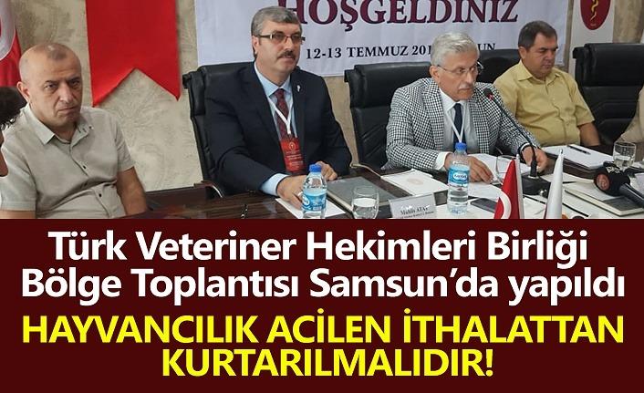 Veterinerler Samsun'da toplandı!