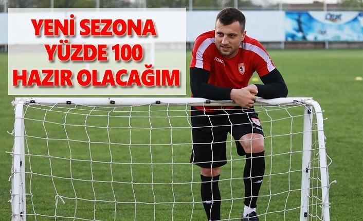 Ercan Yazıcı: Yeni sezona yüzde 100 hazır olacağım