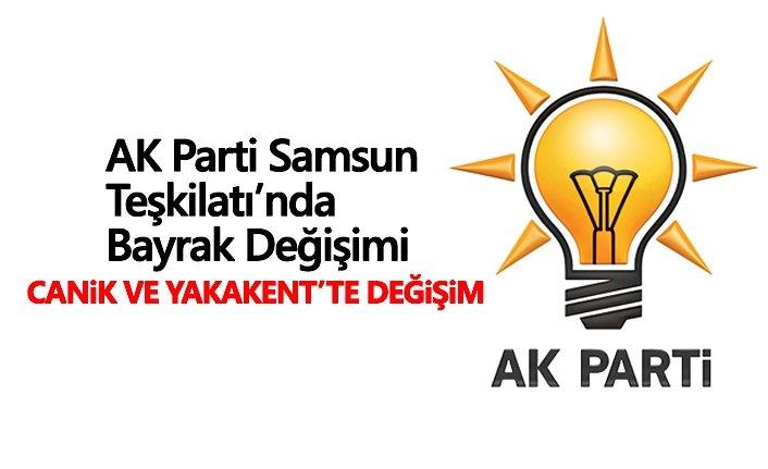 AK Parti Samsun Teşkilatı'nda Bayrak Değişimi
