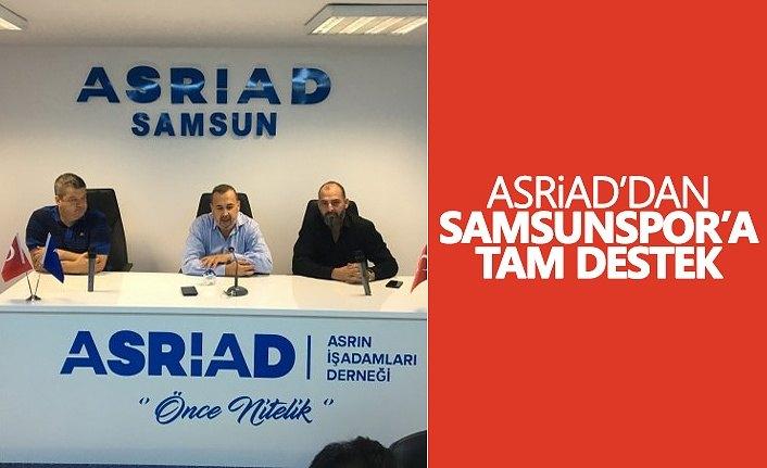 ASRİAD'dan Samsunspor'a tam destek