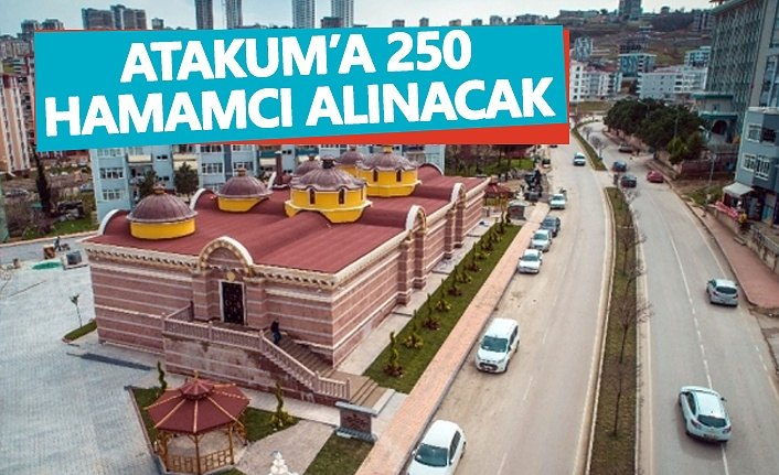 Atakum'a 250 Hamamcı Alınacak