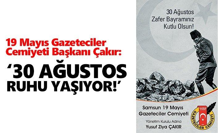Başkan Çakır'dan 30 Ağustos mesajı