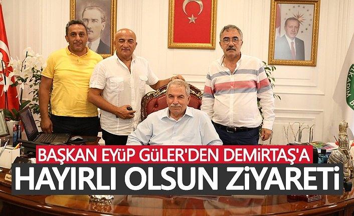 Başkan Eyüp Güler'den Demirtaş'a Hayırlı Olsun Ziyareti