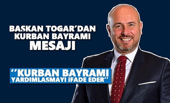 Başkan Togar'ın Kurban Bayramı Mesajı