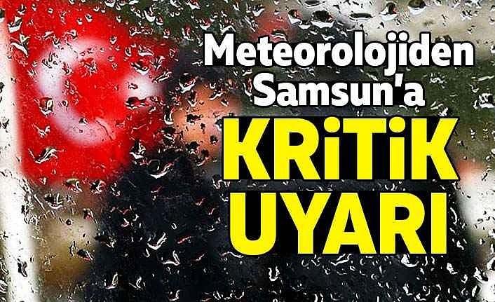 Meteoroloji Samsun için kuvvetli yağış uyarısını yeniledi