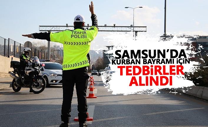 Samsun'da huzurlu bayram için tedbirler alındı