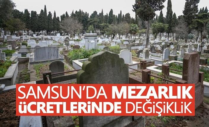 Samsun'da mezarlık ücretlerinde degişiklik