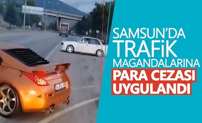 Samsun'da trafik magandaları idari para cezası uygulandı!