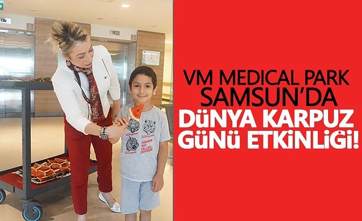 Samsun Medical Park'ta Dünya Karpuz Etkinliği