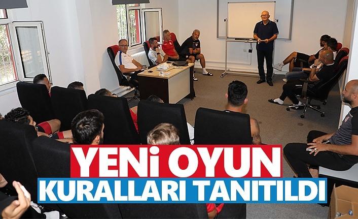 Samsunspor'a yeni oyun kuralları tanıtıldı