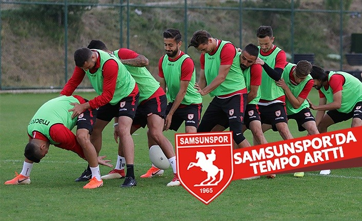 Samsunspor'da Tempo Arttı
