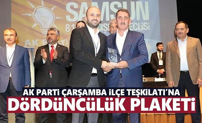AK Parti Çarşamba İlçe Teşkilatı'na Dördüncülük Plaketi