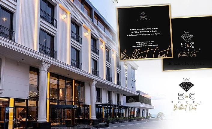 B&C Hotel Samsun Açılıyor