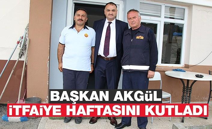 Başkan Akgül İtfaiye Haftasını Kutladı