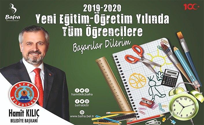 Başkan Kılıç'ın 2019-2020 Eğitim Öğretim Yılı Mesajı