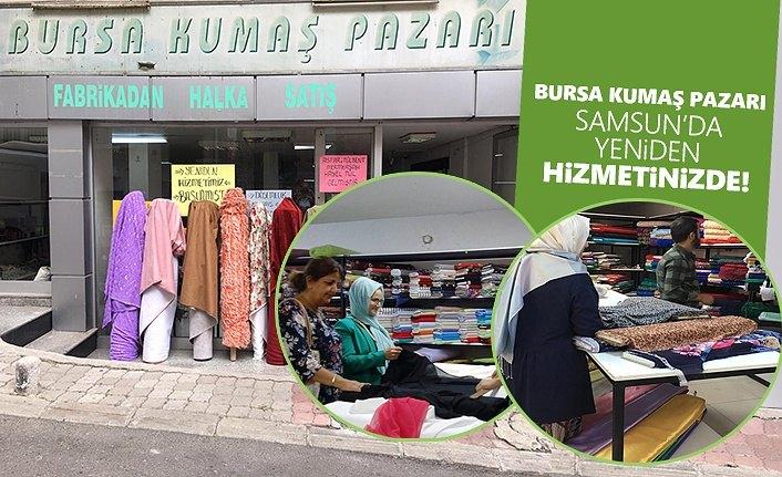 Bursa Kumaş Pazarı Samsun'da yine yeniden hizmetinizde!