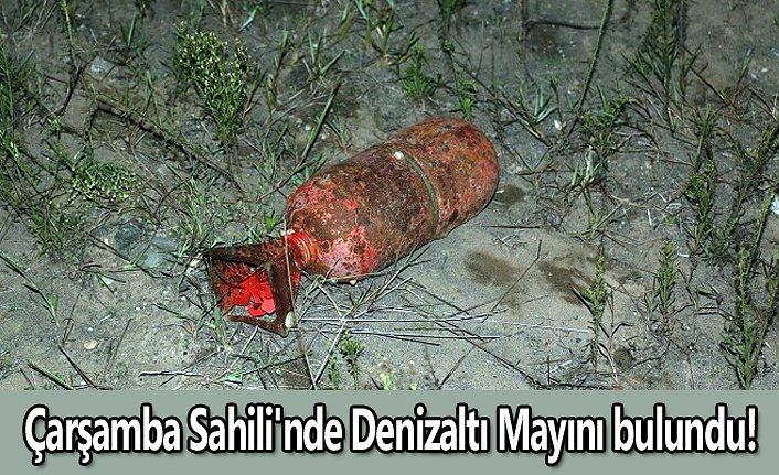 Çarşamba Sahili'nde Denizaltı Mayını bulundu!