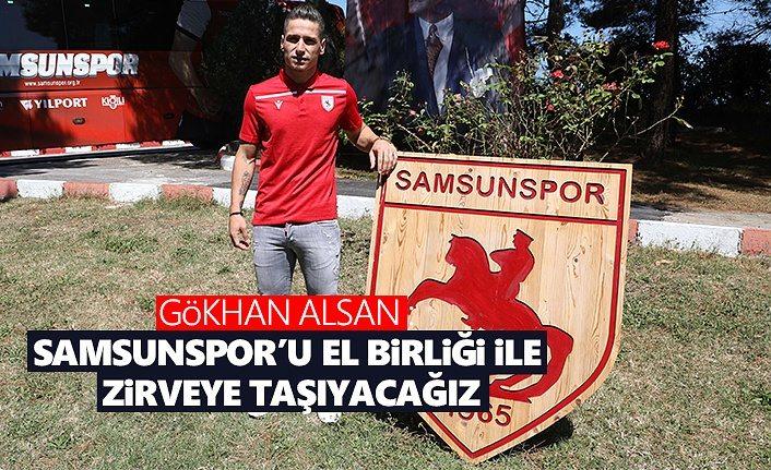 Gökhan Alsan: Samsunspor'u El birliği ile zirveye taşıyacağız