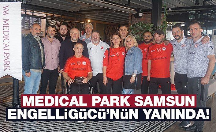 Medical Park Samsun Engelligücü'nün Yanında!